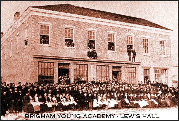 Brigham Young Academy's Lewis Hall